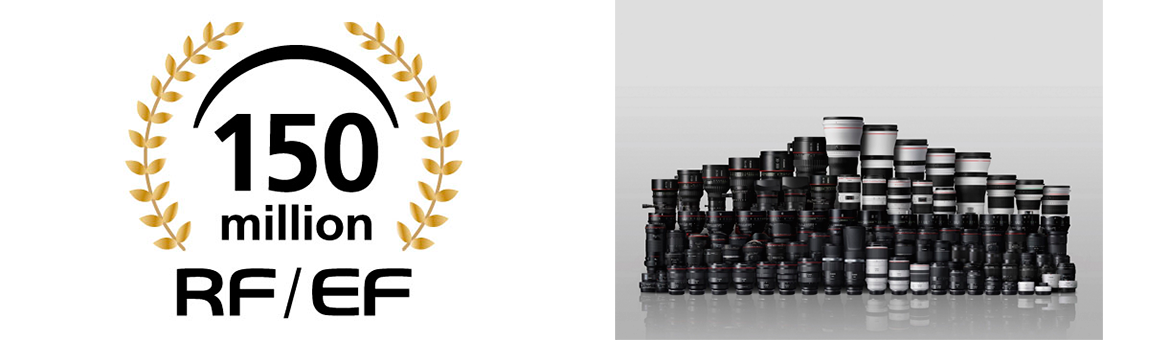Canon Celebrates Significant Milestone with Production of 150 Million Interchangeable RF and EF Lenses